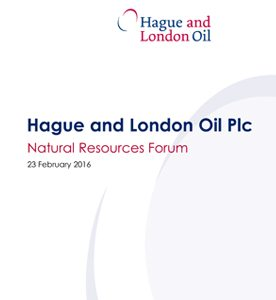 Hague and London Oil Plc - National Resources Forum - presentation
