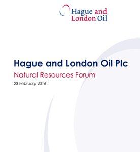 Hague and London Oil Plc - National Resources Forum - presentation